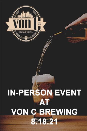 In-Person Event at VON C BREWING